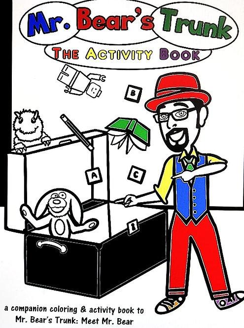 Mr. Bear's Trunk:  The Activity Book