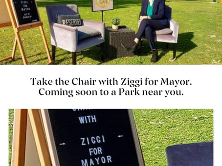 Take the Chair with Ziggi for Mayor