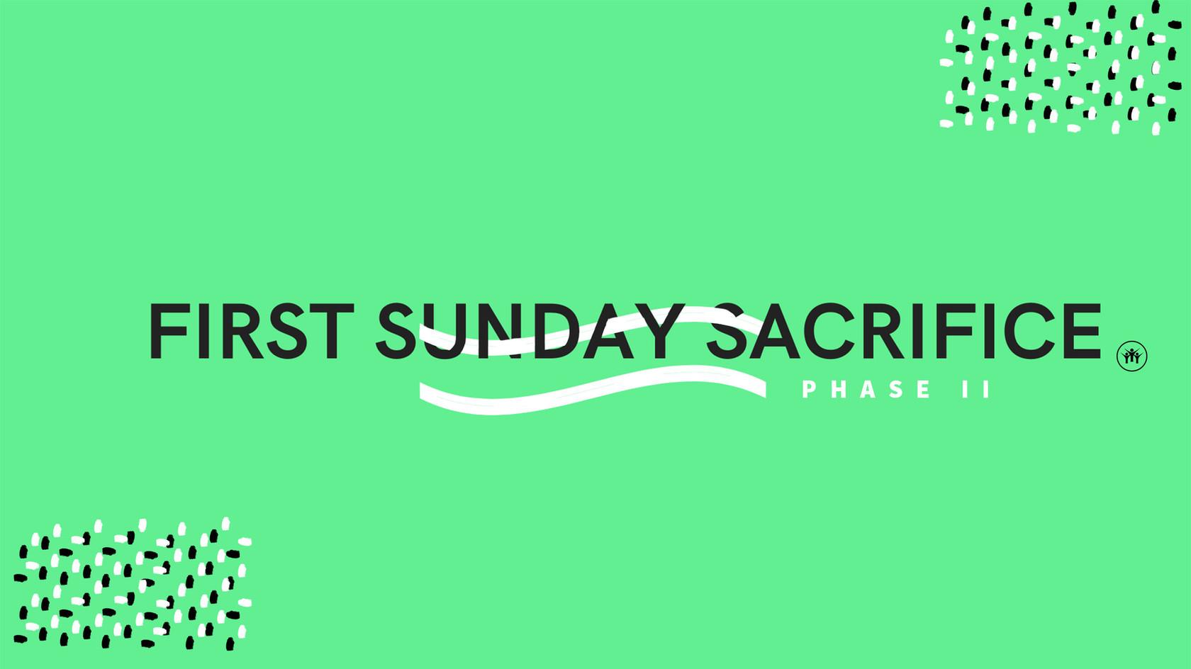first Sunday Sacrifice phase ii.jpg