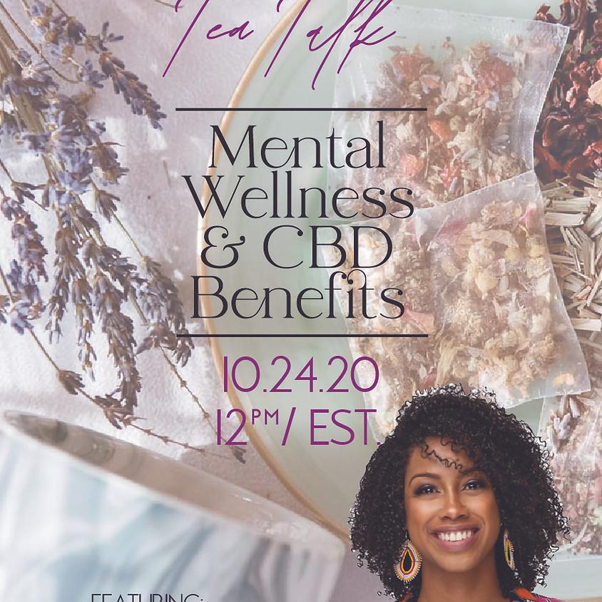 Elevated Tea Talk: Mental Wellness + CBD ft. Dr. Afiya Mbilishaka