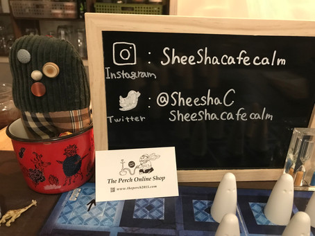 SHEESHA CAFE CALMへ!!