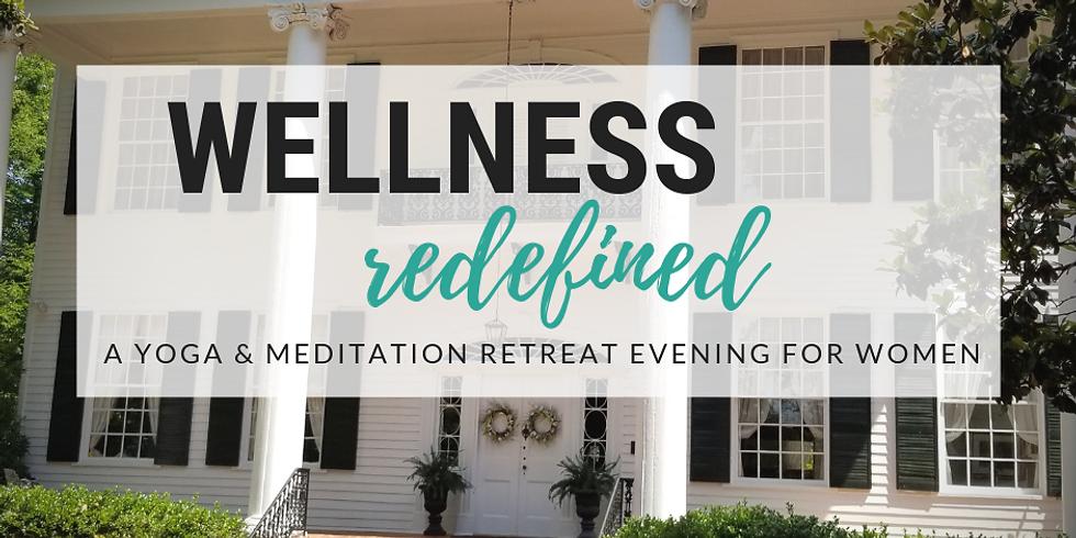 Wellness Redefined Retreat