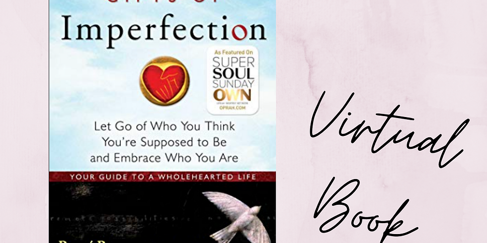July Virtual Book Club - The Gifts of Imperfection (1)