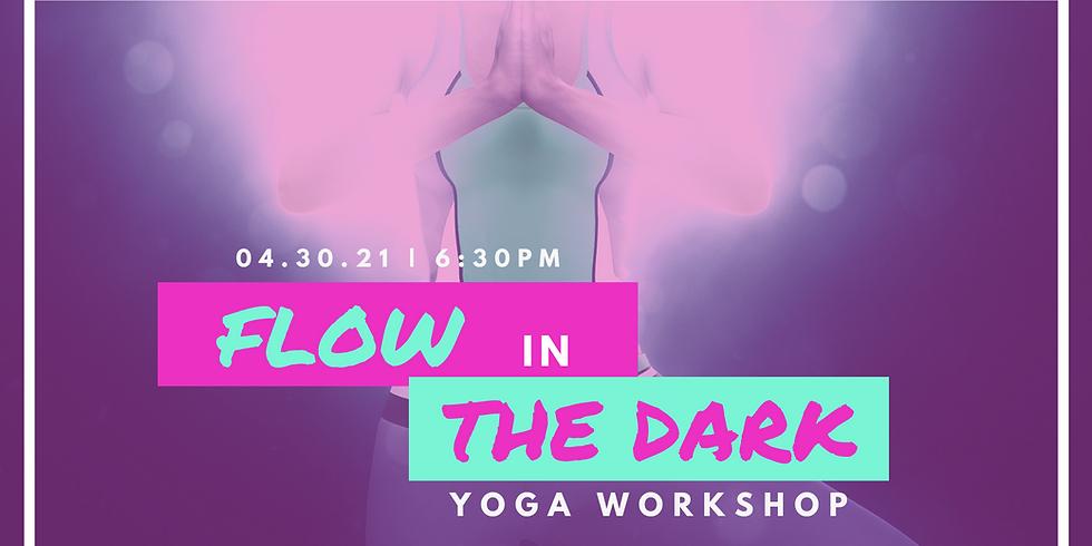 Flow in the Dark Yoga Workshop