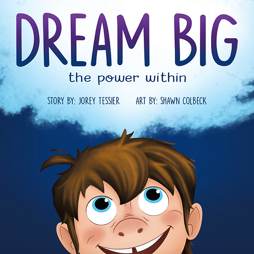 Dream Big: The Power Within