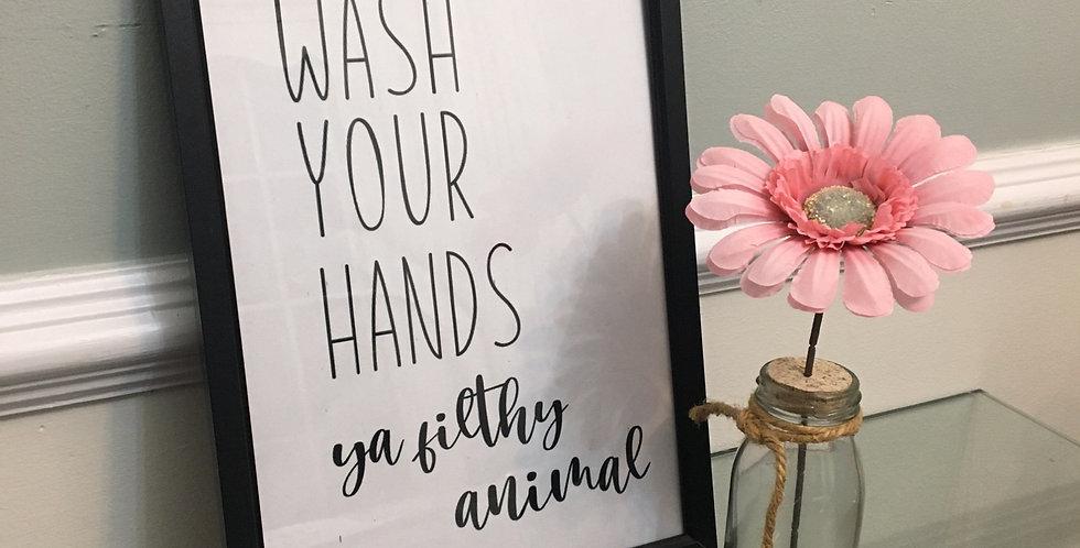 'Ya Filthy Animal' Bathroom A4 Print