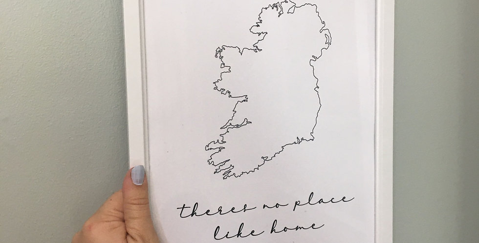 'There's No Place Like Home' Black Ireland A4 Print