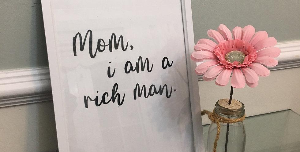 'Mom, i am a rich man' A4 Print