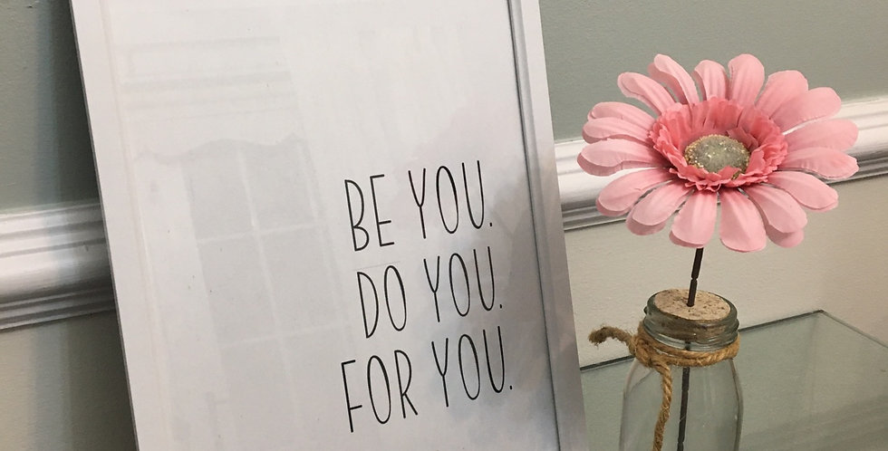 'Be You' A4 Print