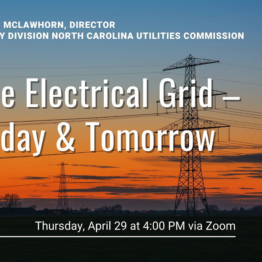 The Electrical Grid - Today & Tomorrow