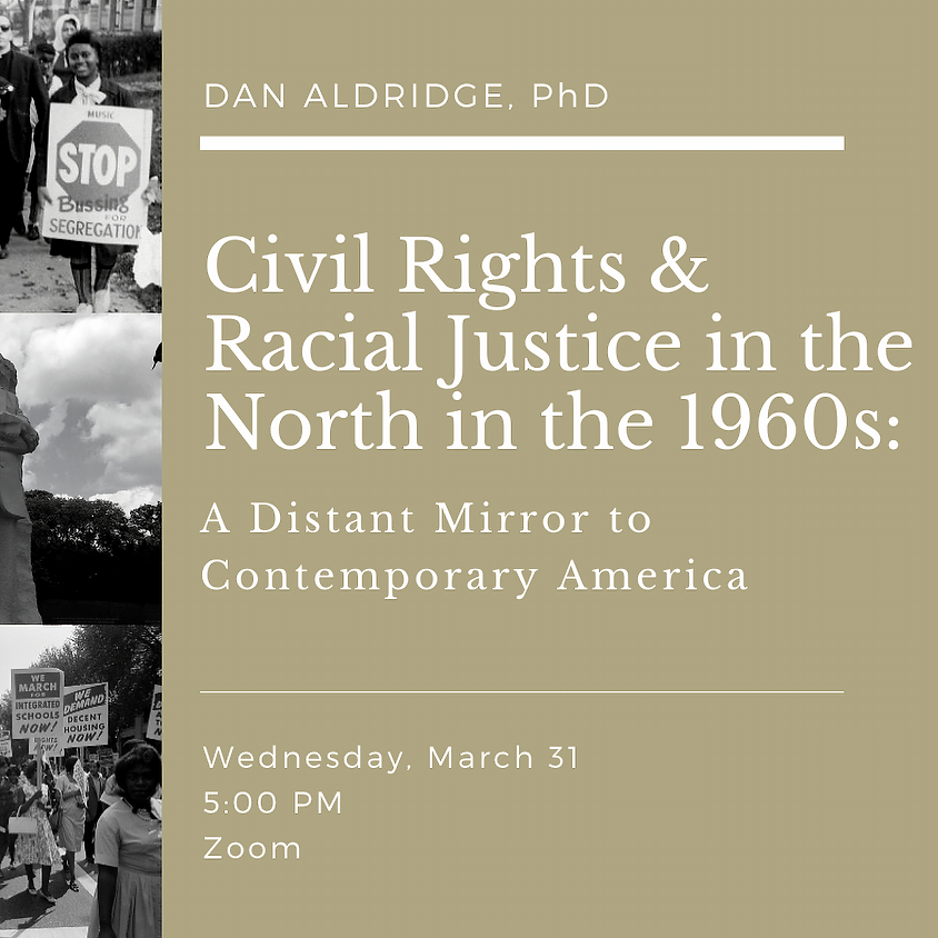 Civil Rights and Racial Justice in the North in the 1960s