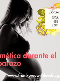 Cosmética durante el embarazo