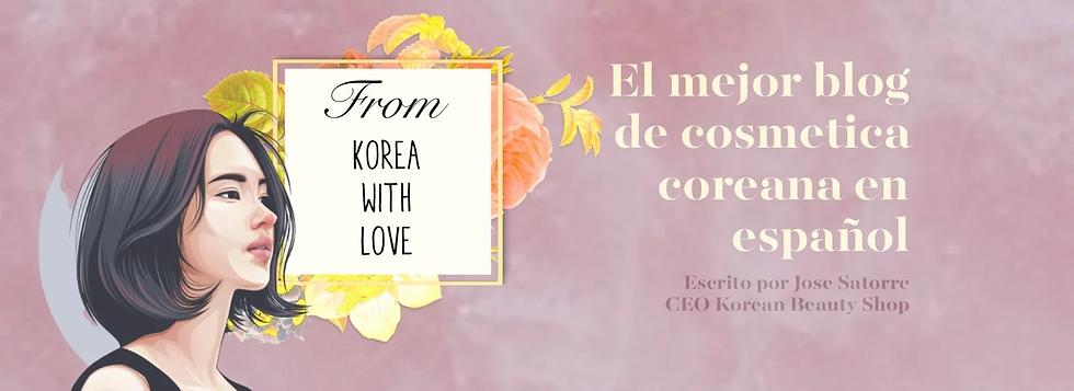 Descubre el apasionante mundo de la cosmetica coreana de la mano del blog de belleza coreano mas leido en español