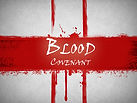 bloodCovenant-1024x768.jpg