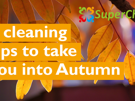 7 cleaning tips to take you into Autumn