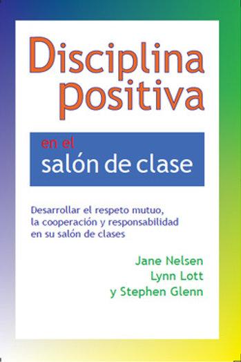 Disciplina Positiva en el salón de clases