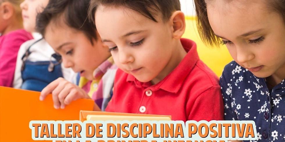 Taller de Disciplina positiva  para padres en la primera infancia
