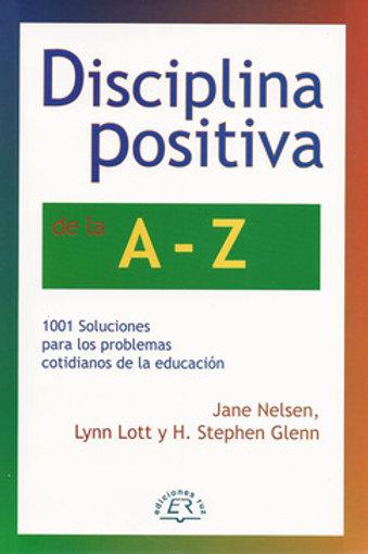 Disciplina Positiva de la A - Z