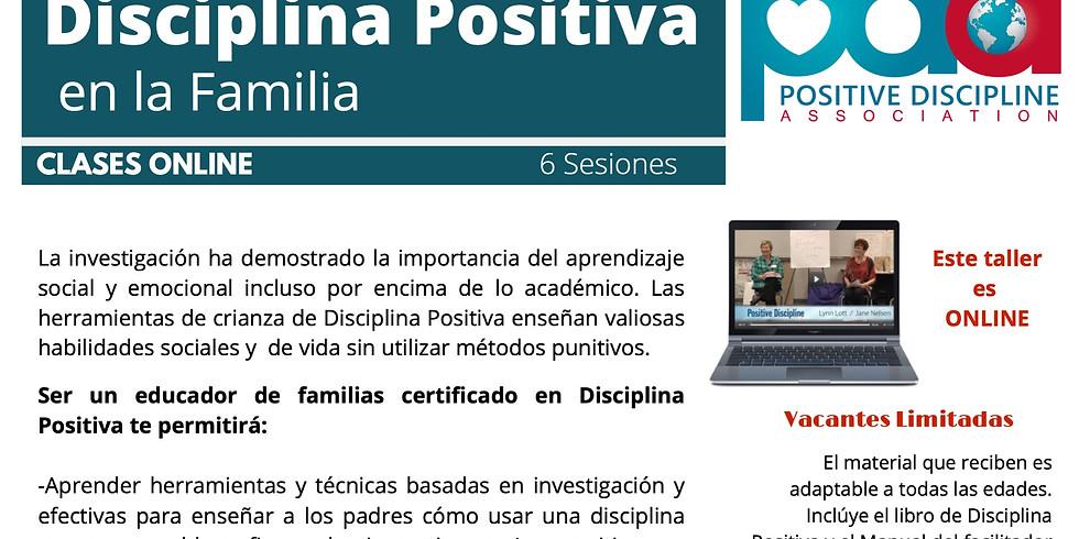 Certificación Internacional Disciplina Positiva  en la Familia en línea