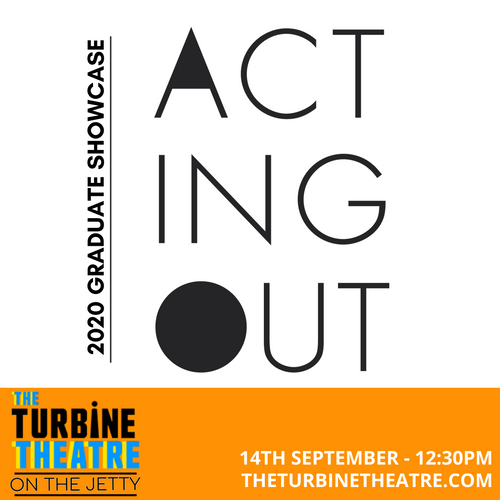 Acting Out Graduate Showcase