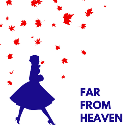 Far From Heaven (MTFest)
