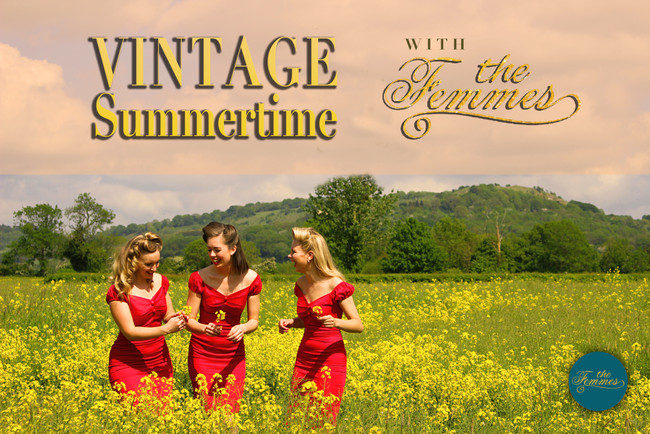Vintage Summertime with The Femmes