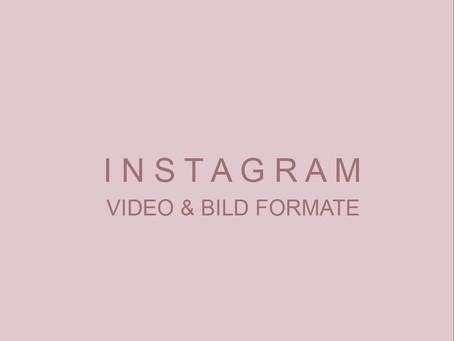 Instagram Bildgrößen & Videoformate