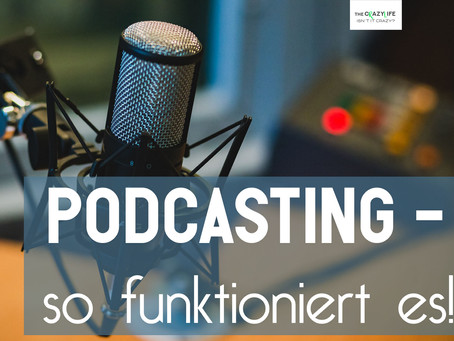 Podcasting – was ist das?