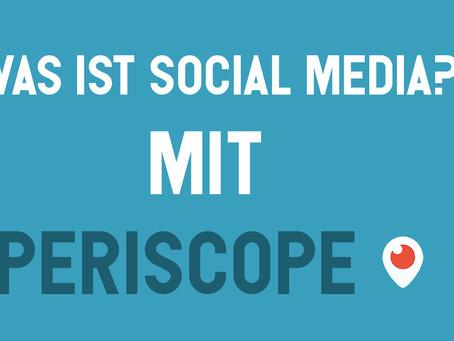 Was ist Social Media – Periscope