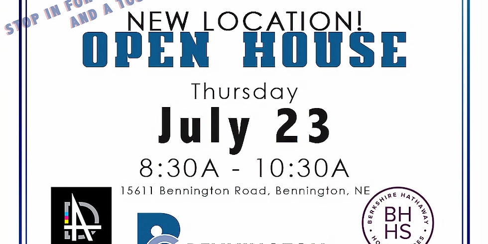 New Location - OPEN HOUSE!