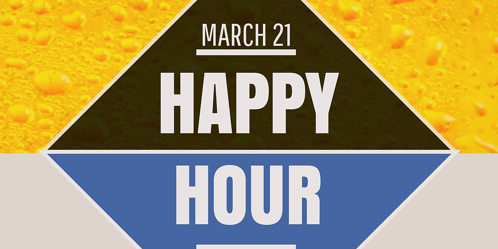 March HAPPY HOUR