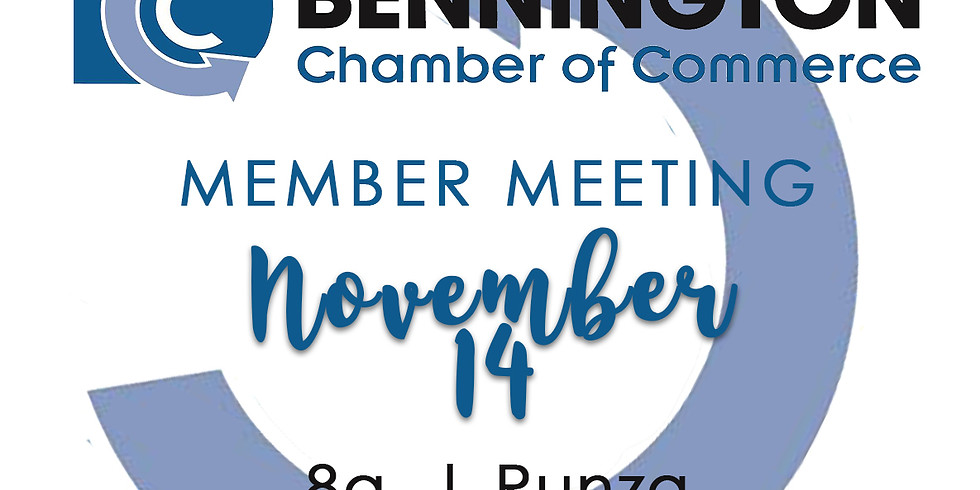 Chamber Member Meeting   Bi-Monthly