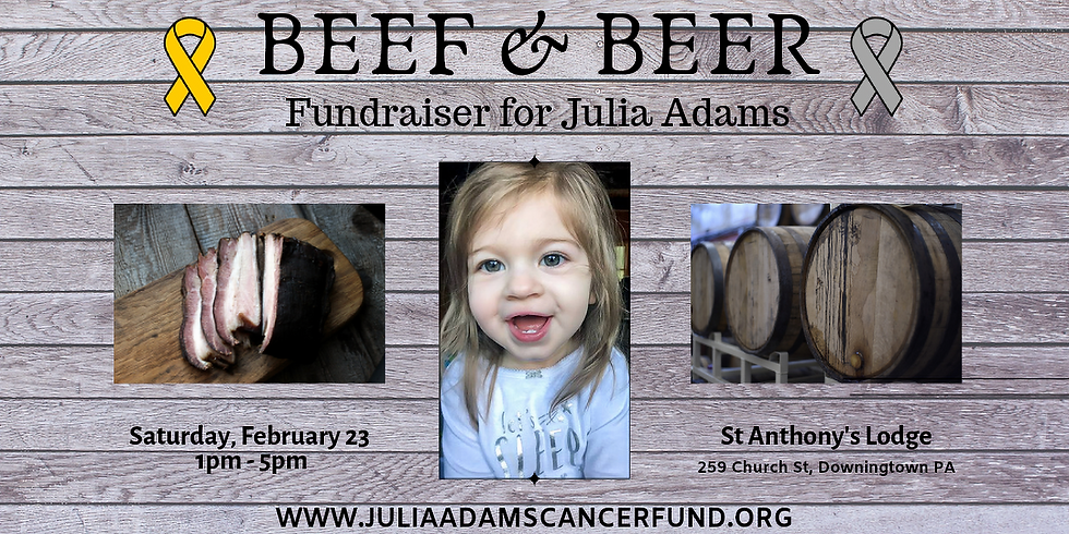 Beef and Beer Fundraiser for Julia