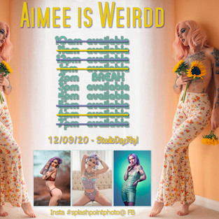 Aimee is Weirdd Studio Day