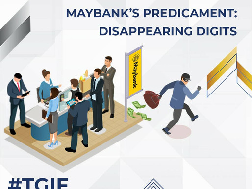Maybank's Predicament: Disappearing Digits