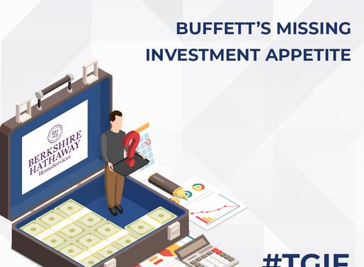 Buffett's Missing Investment Appetite