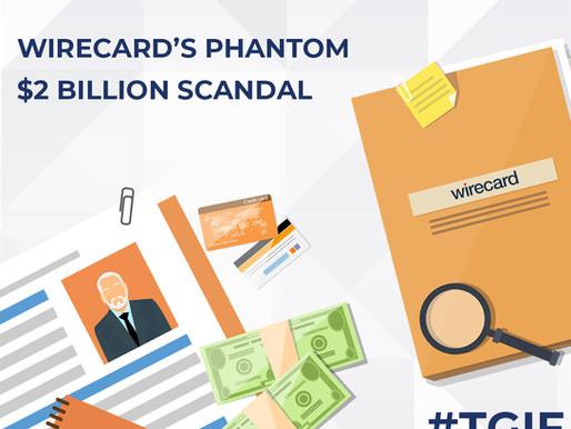 Wirecard's Phantom $2 Billion Scandal