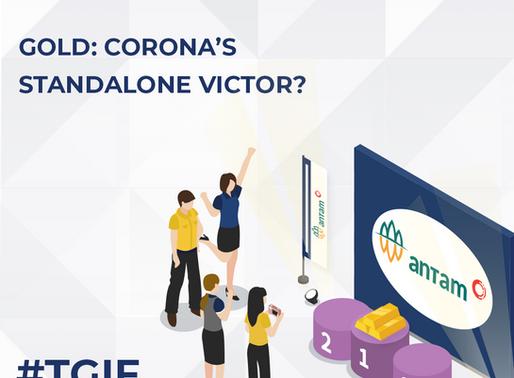 Gold: Corona's Standalone Victor?
