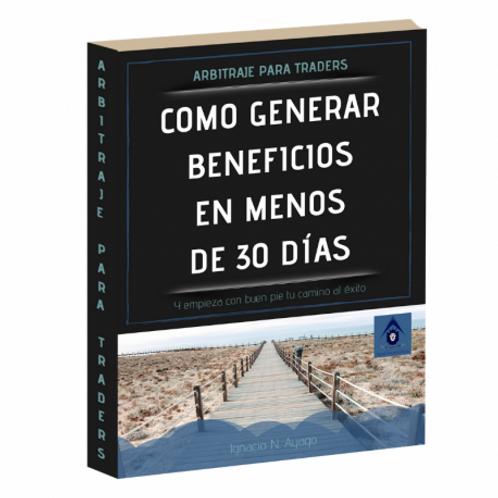 LIBRO COMO GENERAR BENEFICIOS EN MENOS DE 30 DÍAS