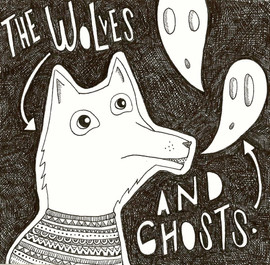 The Wolves and Ghosts Mix Tape