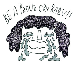 Proud Cry Baby from Cry Baby Zine