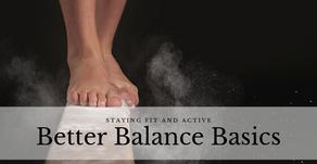 Better Balance Basics
