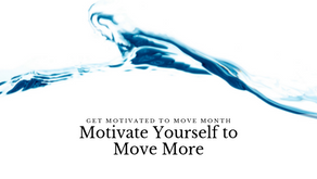 Motivating Yourself to Move More