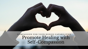 Promote Healing with Self-Compassion