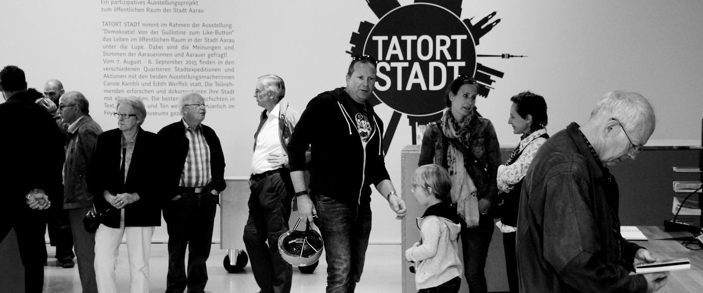 Ausstellung: TATORT STADT,  Stadtmuseum Aarau