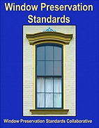 Window Preservation Standards Amy McAuley Oculus Fine Woodworking