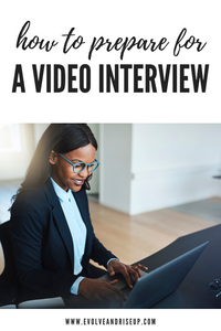 Top Ways To Prepare For A Video Interview  Mindset life and business coach Stacy Laine with Evolve And Rise Up Interviewing techniques