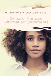 affirmation statements to recite sense of purpose mindset life and business coach Stacy Laine evolve and rise up helping motivated people who feel stuck