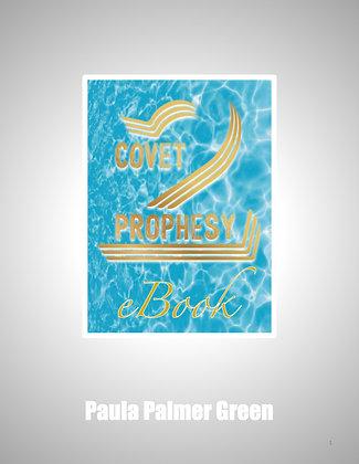 Covet 2 Prophesy  E-Book