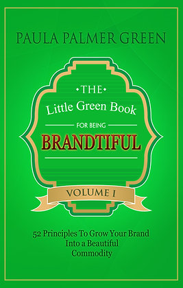 The Little Green Book For Being Brandtiful E-book